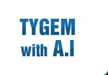 TYGEM with A.I